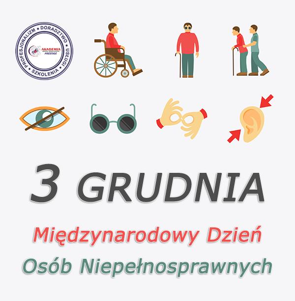 3 grudnia – Międzynarodowy Dzień Osób Niepełnosprawnych