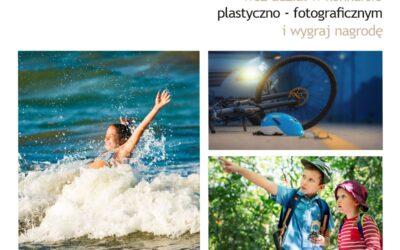 Konkurs plastyczno – fotograficzny